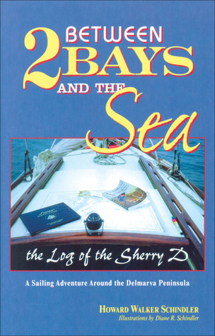Between 2 Bays and the Sea  by  Howard Schindler