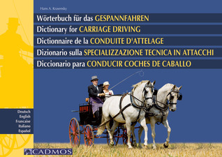 Dictionary for Carriage Driving Hans A. Krasensky