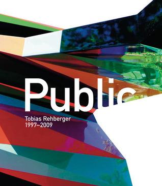 Public: Tobias Rehberger 1997–2009 Ulrike Lorenz