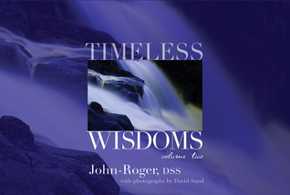 Timeless Wisdoms  by  John-Roger