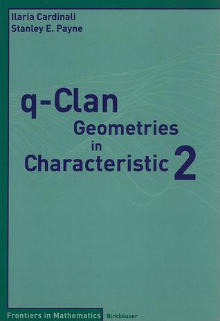 q-Clan Geometries in Characteristic 2  by  Ilaria Cardinali