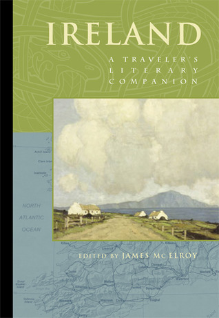 Ireland: A Travelers Literary Companion James Mc Elroy