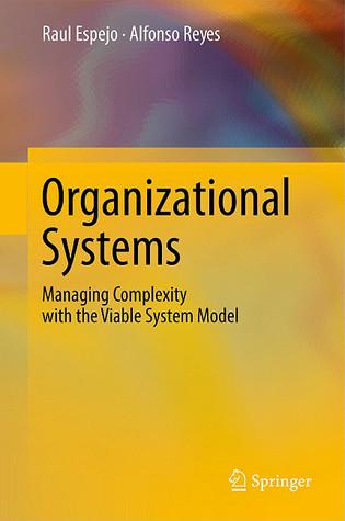 The Viable System Model: Interpretations And Applications Of Stafford Beers Vsm Raul Espejo