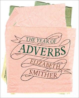 The Year of Adverbs Elizabeth Smither