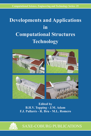 Developments and Applications in Computational Structures Technology  by  B.H.V. Topping