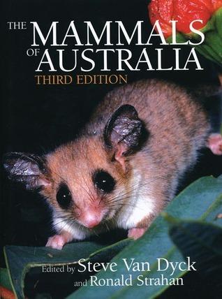 The Mammals of Australia Steve Van Dyck