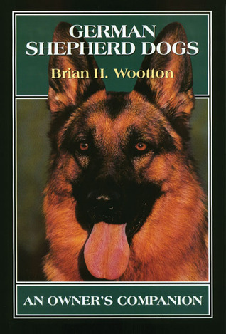 German Shepherd Dogs: An Owners Companion  by  Brian H. Wootton