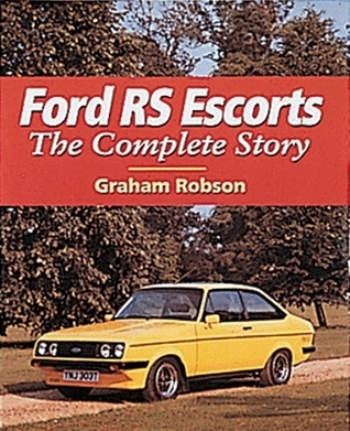 Ford RS Escorts  by  Graham Robson