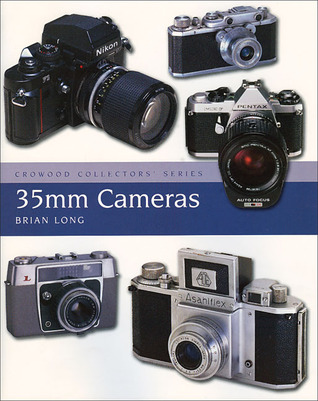 35mm Cameras  by  Brian Long