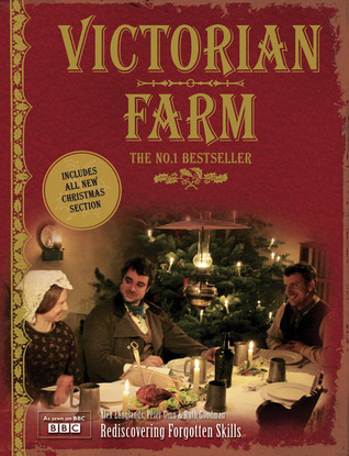Victorian Farm: Christmas Edition  by  Alex Langlands