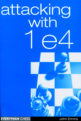 Attacking with 1e4  by  John Emms