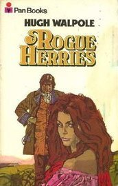 The Herries Chronicle : Volume Two Hugh Walpole