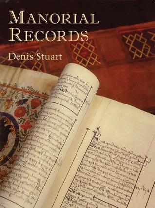 Manorial Records Denis Stuart