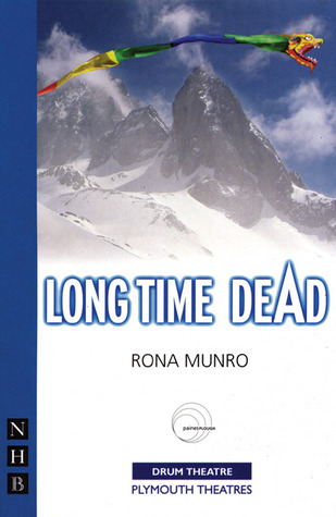 Long Time Dead Rona Munro