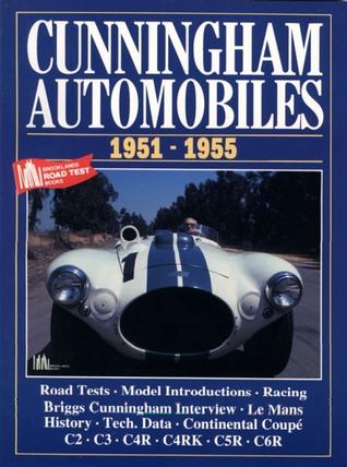 Cunningham Automobiles 1951-1955  by  R.M. Clarke