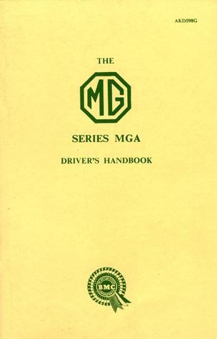 MG MGA Owner Hndbk  by  Brooklands Books Ltd