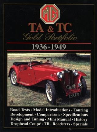MG TA & TC 1936-49 Gold Portfolio  by  R.M. Clarke