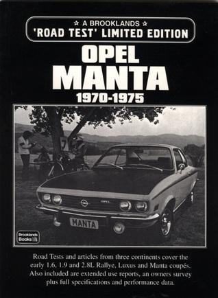 Opel Manta: 1970-1975 R.M. Clarke