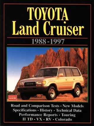 Toyota Land Cruiser: 1988-1997  by  R.M. Clarke
