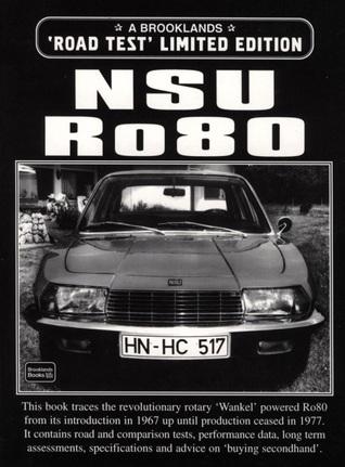 NSU Ro80 Road Test Limited Edition R.M. Clarke