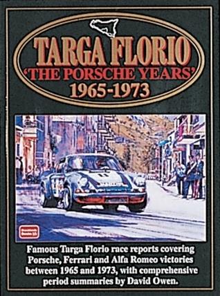 Targa Floria: The Porsche Years: 1965-1973  by  R.M. Clarke