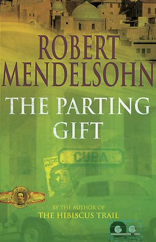 The Parting Gift  by  Robert Mendelsohn
