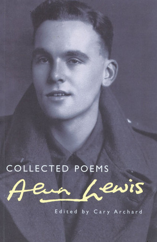 Collected Poems: Alun Lewis  by  Alun Lewis