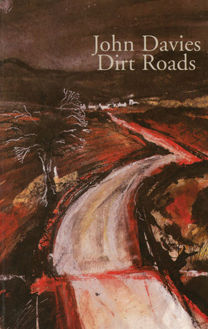 Dirt Roads John Davies