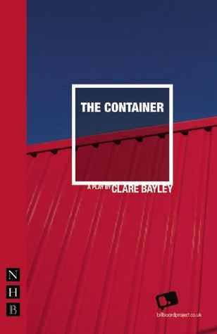The Container Clare Bayley