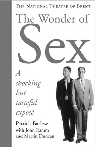 The Wonder of Sex  by  Patrick Barlow
