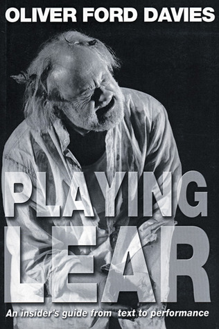 Playing Lear Oliver Ford Davies