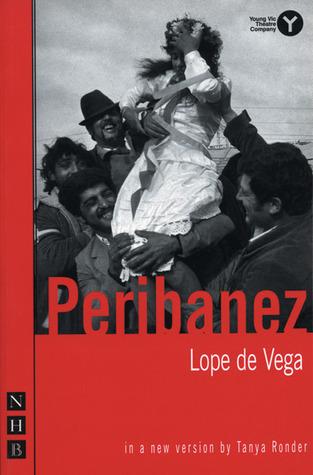 Peribanez  by  Lope de Vega