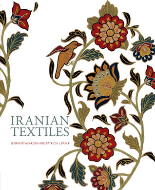 Iranian Textiles  by  Jennifer Wearden