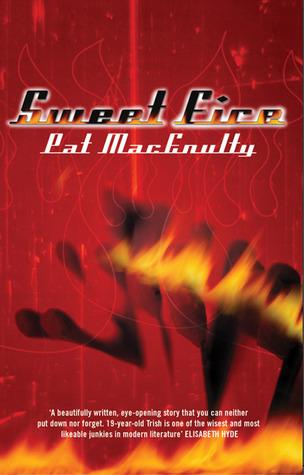 Sweet Fire Pat MacEnulty