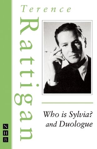 Who is Sylvia? Terence Rattigan