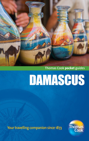 Damascus Pocket Guide: Compact and practical pocket guides for sun seekers and city breakers Thomas Cook Publishing