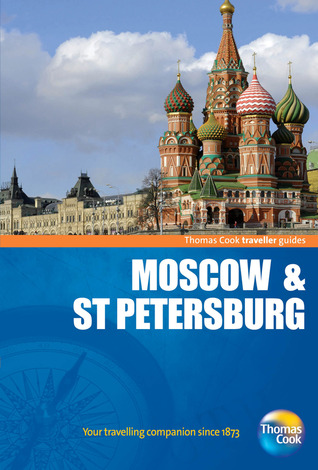 traveller guides Moscow & St. Petersburg, 5th Thomas Cook Publishing
