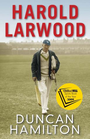 Harold Larwood  by  Duncan Hamilton