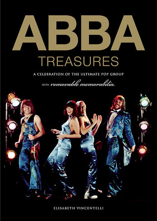 ABBA Treasures: A Celebration of the Ultimate Pop Group  by  Elisabeth Vincentelli