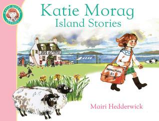 Katie Morags Island Stories Mairi Hedderwick