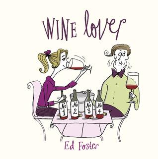 Wine Lover  by  Tim Fenton