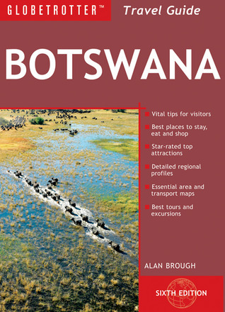 Botswana Travel Pack, 6th  by  Alan Brough