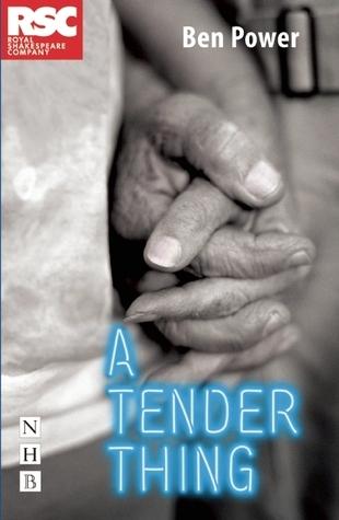 A Tender Thing Ben Power