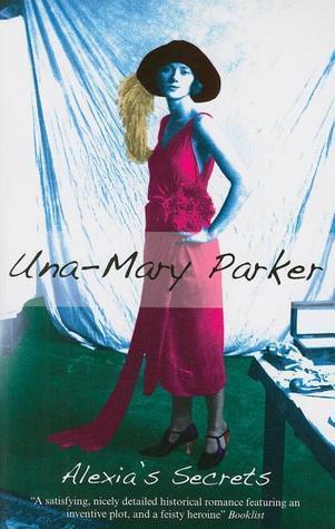 Alexias Secrets  by  Una-Mary Parker