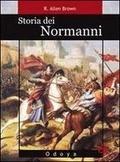 Storia Dei Normanni  by  R. Allen Brown