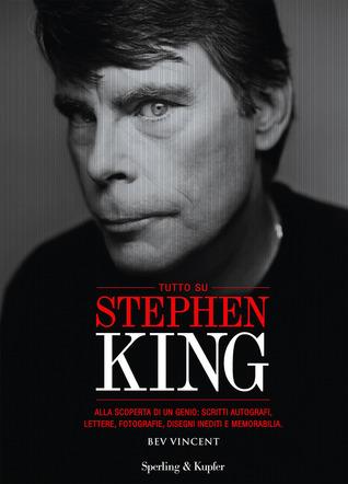 Tutto su Stephen King  by  Bev Vincent