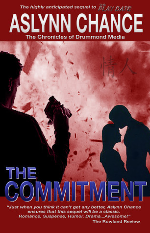 The Commitment  by  Aslynn Chance