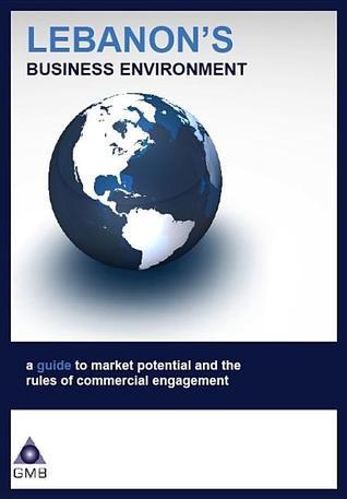 Lebanons Business Environment Gmb Publishing