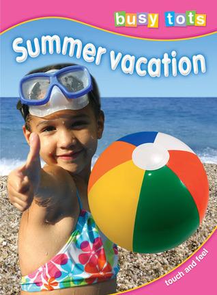 Summer Vacation TickTock Books Ltd.