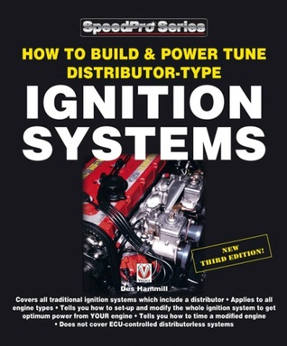 How to Build & Power Tune Distributor-Type Ignition Systems Des Hammill